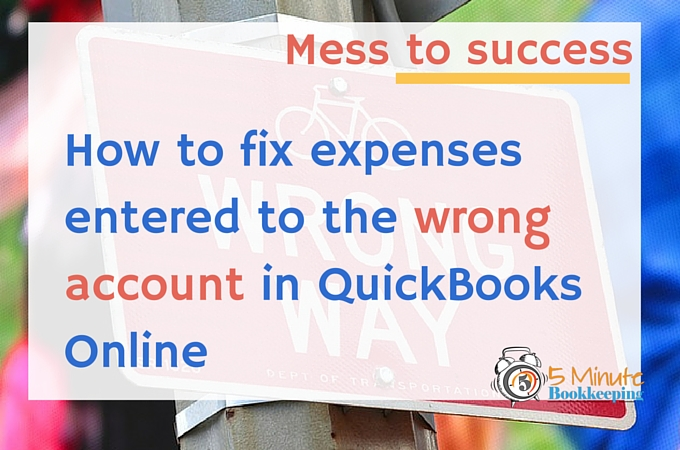 How to Fix Expenses Entered to the Wrong Account in QuickBooks Online