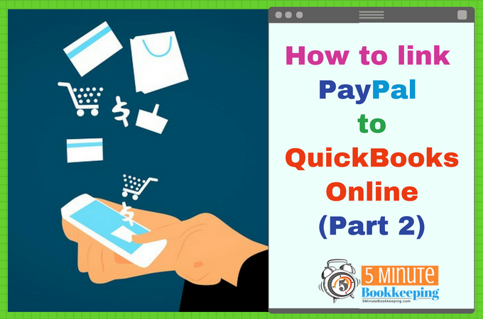 How to link PayPal to QuickBooks Online [Part 2]