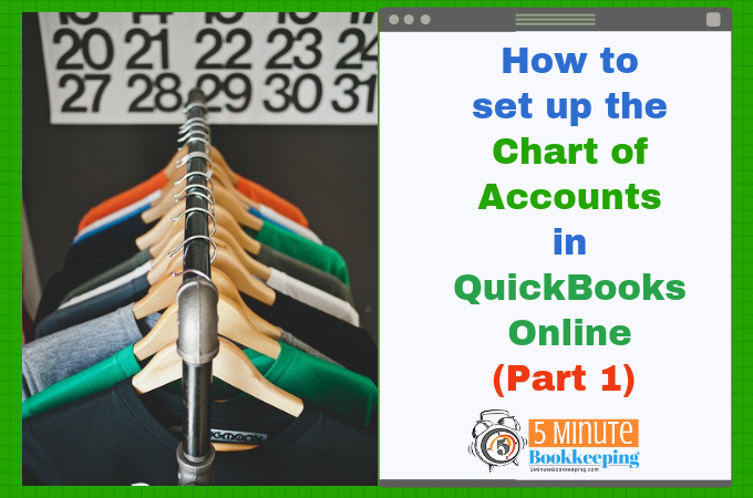 How to set up the Chart of Accounts in QuickBooks Online (Part 1)