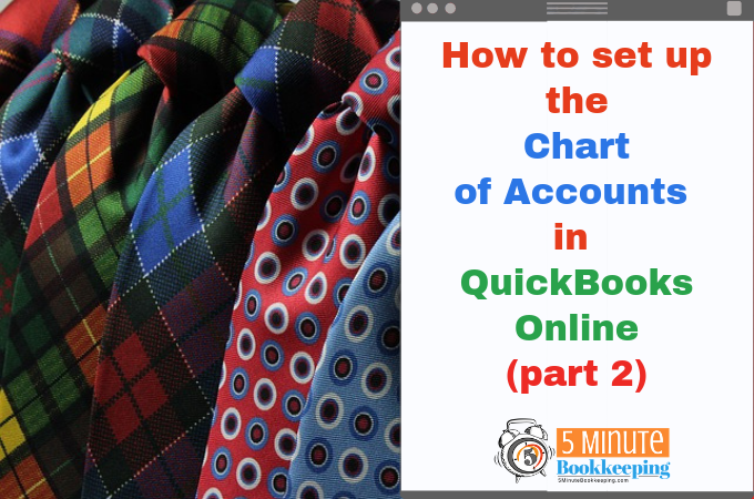 How to set up the Chart of Accounts in QuickBooks Online (Part 2)