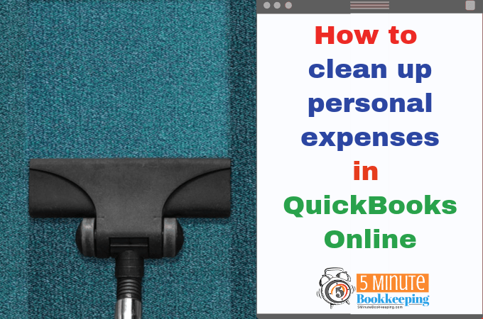 How to clean up personal expenses in QuickBooks Online